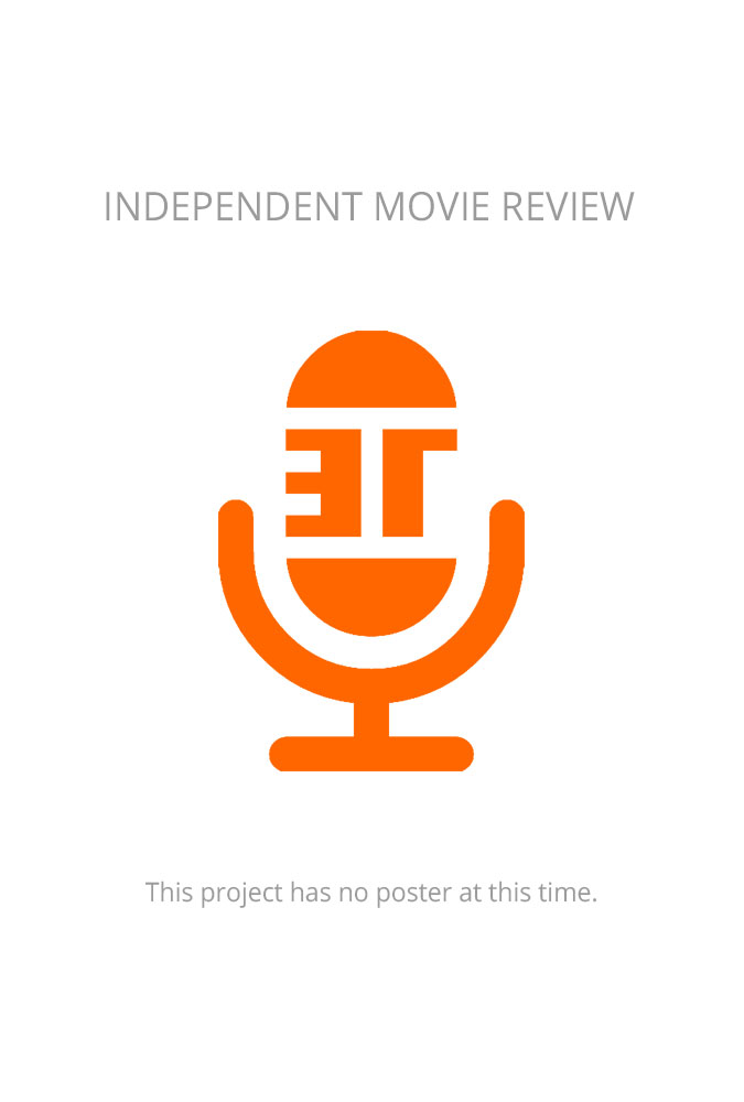 INDEPENDENT-MOVIE-REVIEW-POSTER-675X1000-022518-001